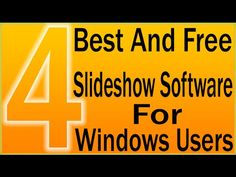 Free Slideshow Software | 4 Best And Free Slideshow Software For Windows...