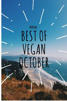 Best Vegan Recipes and Articles of October 2016. Find heaps of great recipes that are perfect for winter and the cooler weather. From Halloween to Flu Elixers!  Plus, there are two posts that have your Vegan Inspiration and Vegan Lifestyle covered!  Check it out and repin!