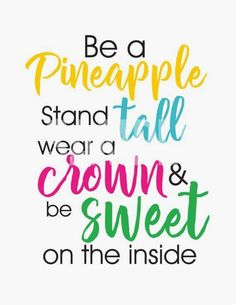 And more school quotes, teacher quotes, pineapple quotes, happy quotes, pos Cute Quotes, Happy Quotes, Positive Quotes, Happiness Quotes, Positive Affirmations, Classroom Quotes, Teacher Quotes, Inspirational Quotes For Kids, Encouraging Quotes For Kids