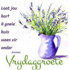 Goeie More, Afrikaans, Glass Vase, Messages, Quotes, Decor, Quotations, Decoration