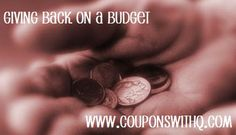 tips for how to give back while living on a budget! www.couponswithq.com #payitforward