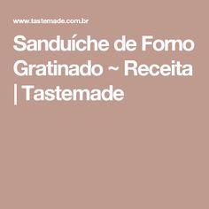 Sanduíche de Forno Gratinado ~ Receita | Tastemade