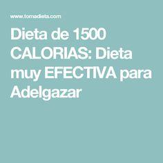 Dieta de 1500 CALORIAS: Dieta muy EFECTIVA para Adelgazar