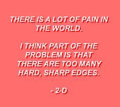Gorillaz Quotes 2-D plastixbeach.tumblr.com