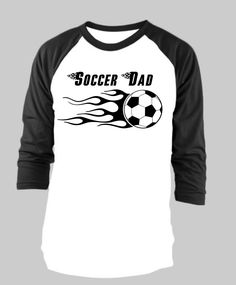 fabd824c Soccer Dad, or Soccer Grandpa Personalized Raglan T-Shirt Soccer Flames  with Flame Font