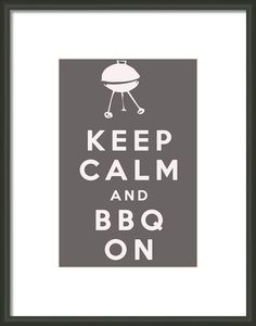 Keep Calm And Bbq On Framed Print By Nomad Art And  Design