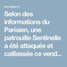 Selon des informations du Parisien, une patrouille Sentinelle a été attaquée et caillassée ce vendredi soir, vers 20 heures, à Corbeil-Essonnes par dix jeunes cagoulés. L'attaque aurait eu lieu sur la Nationale 7.