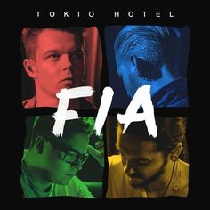 Tokio Hotel - FIA: new EP coming out March 27th!