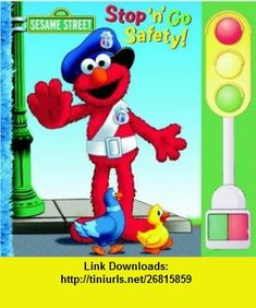 Stop n Go Safety (Sesame Street) (9780375830471) Kara McMahon, Joe Mathieu , ISBN-10: 0375830472  , ISBN-13: 978-0375830471 ,  , tutorials , pdf , ebook , torrent , downloads , rapidshare , filesonic , hotfile , megaupload , fileserve