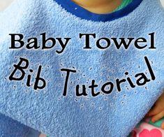 Baby Towel Bib Tutorial