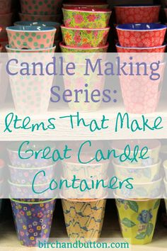 Candle Making Series: Items That Make Great Candle Containers Welcome to the first post in my Candle Making series! Every Monday in April I'll be writing about a candle making technique, so keep your eyes peeled if this is a subject you want to learn Mini Candles, Soy Candles, Beeswax Candles, Candle Making Business, Diy Cadeau, Candle Making Supplies, Candle Making Jars, Diy Supplies, Candle Jars