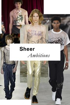Lace emerged as a reigning motif of the Spring '16 men's shows; flash-forward a year later, and designers have forgone the froth in favor of tops that are even more straightforwardly transparent.