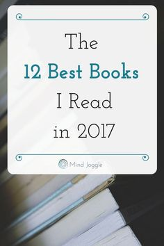 The 12 Best Books I Read in 2017