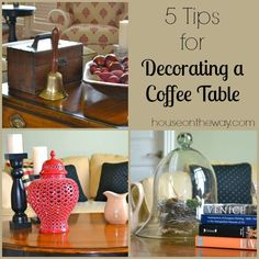 5 Tips for Decorating a Coffee Table from houseontheway.com