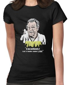"Walter Bishop - ""Excellent! Let's make some LSD! for Dark Tees"""" Women's T-Shirt"