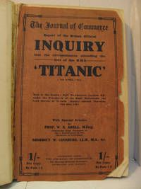 """Titanic Inquiry Book....  THE JOURNAL OF COMMERCE REPORT OF THE """"TITANIC """" INQUIRY"""