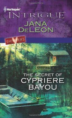 The Secret of Cypriere Bayou (Harlequin Intrigue) by Jana DeLeon, http://www.amazon.com/dp/B004MPRZ1Q/ref=cm_sw_r_pi_dp_Tj3Trb15N9CXS