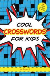 Cool Crosswords for Kids