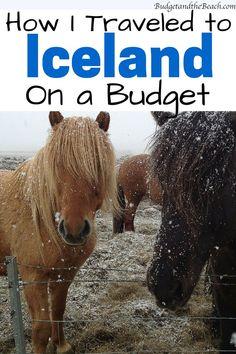 How I traveled to Iceland on a budget. #Iceland