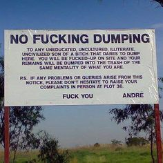 Funny Aussie no dumping sign - PMSLweb Funny Gags, Funny Memes, Hilarious, Jokes, Australian Memes, Aussie Memes, Quotes Gif, Funny Quotes, British America