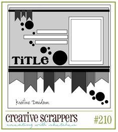 Cricut Inspired Scrapbook Layouts: Creative Scrappers #210 Cricut CUT Files