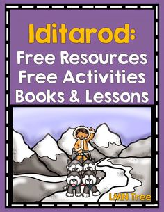 LMN Tree All About The Iditarod Free Resources And Activities