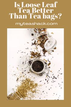 There are different theories that say that one is better than the other and also that loose leaf tea is usually the best, while the teabags is of low quality. These mainly refer to the tea bags found on the supermarket shelves which, moreover, are frowned upon by tea connoisseurs and which, according to them, are of no quality.