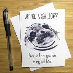 Funny Pun Card, Sea Lions, Pick Up Lines, Adult Humor, Love Greeting Card, Romantic Card, Naughty Card, Funny Love Card, Anniversary Card,