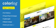.Colorlog is a blogging WordPress theme for publishers and editors.Responsive design, lightweight.For really best experience use last version of your browser. Supported browsers are Chrome, Safari, Firefox, Opera, IE8 + and more.Theme Features.Theme Customizer. Drag & Drop Homepage.Full reponsive layout.Translation ready.Built-in social media profiles module.Custom Widgets.Blog 1.Blog 2.Blog 3.Car... Safari, Opera, Blogging, Modern Design, Chrome, Layout, Author, Social Media