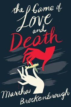 The Game of Love and Death cover design by Nina Goffi; illustration by Christopher Silas Neal (Scholastic)