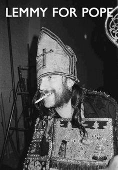 Lemmy For Pope - Motorhead