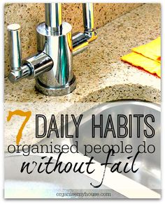 7 Daily habits that organised people do every day without fail - which do you do? They could help you become more organised tomorrow!