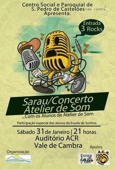 P G Sarau / Concerto Atelier de Som > 31 Jan 2015, 21h @ Auditório da ACR, Vale de Cambra  #ValeDeCambra