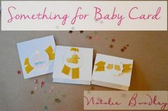 Something for Baby Card | Stampin' Up | Natalie Bradley Crafts | Natalie Bradley Events | Southern Event Planning | Event Arts and Crafts