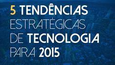 Infográfico 5 Previsões de Tecnologia para 2015