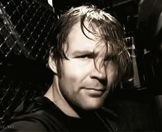Dean  Ambrose... I LOVE HIM... HE WILL BE MINE... I WANT YOUR BODY IN MARRIGE... ^_^