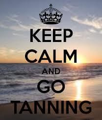 Keep Calm and Go Tanning! @glowsscom