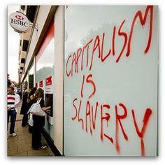 Capitalism is slavery | Anonymous ART of Revolution