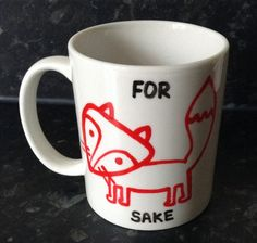 Hey, I found this really awesome Etsy listing at https://www.etsy.com/listing/195781191/hand-painted-for-fox-sake-mug
