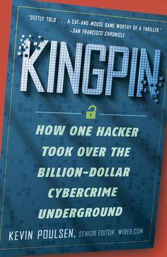 Kingpin - Kevin Poulsen | Engineering |420922453: Kingpin - Kevin Poulsen…