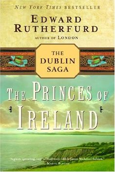 Edward Rutherford at his best. GREAT BOOK! The book that made me fall in love with Edward Rutherford and the rich but sad history of Ireland!!