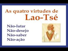 As virtudes de Lao-Tsé para libertar-se do Ego