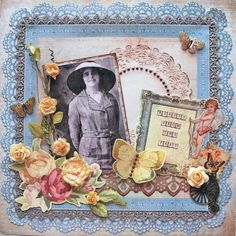 Beauty from the Past ~ Gorgeously feminine heritage page with vintage trims, punched edges, fussy cut flowers and dimensional butterflies - a fav!
