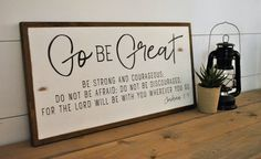 GO BE GREAT 1'X2' | Joshua 1:9 | distressed rustic wall decor | painted shabby chic wall plaque | inspirational sign | graduation gift by ThePeddlersShed on Etsy