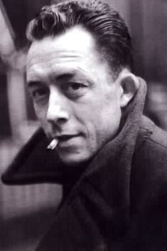 "Albert Camus par Cartier-Bresson. ""In the midst of winter, I found there was, within me, an invincible summer.  And that makes me happy. For it says that no matter how hard the world pushes against me, within me, there's something stronger – something better, pushing right back.""  ~from The Stranger."