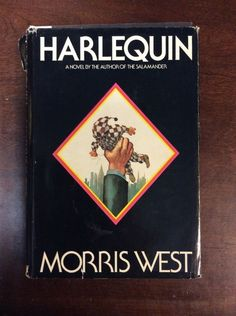 Harlequin By Morris West (1974, Hardbound, Book Club Edition)