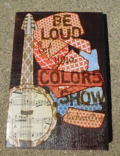 Be Loud Let Your Colors Show The Avett Brothers by MixedMediology, $30.00