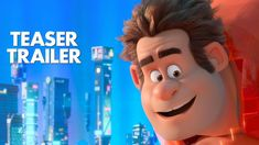 Ralph Breaks The Internet: Wreck-It Ralph 2 Official Teaser Trailer - YouTube
