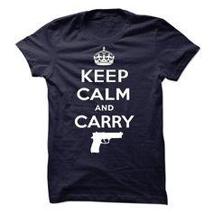 Keep Calm and Carry Gun T-Shirts, Hoodies, Sweatshirts, Tee Shirts (21.5$ ==> Shopping Now!)