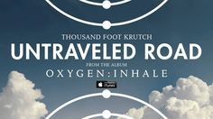 Thousand Foot Krutch: Untraveled Road (Official Audio)